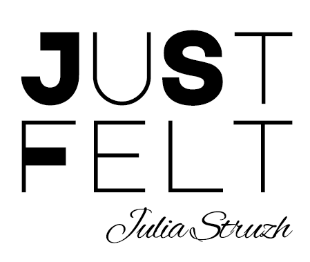 Just Felt - Julia Struzh